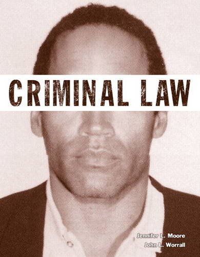 Criminal Law (Justice Series) (The Justice Series): Worrall, John L.,Moore,