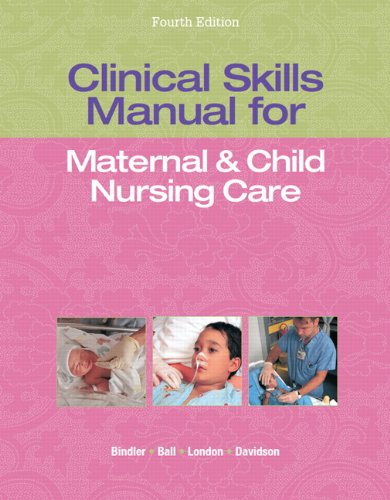9780133145823: Clinical Skills Manual for Maternal & Child Nursing Care