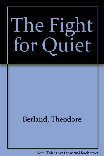 9780133146172: The Fight for Quiet.