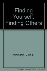 9780133146745: Finding Yourself: Finding Others