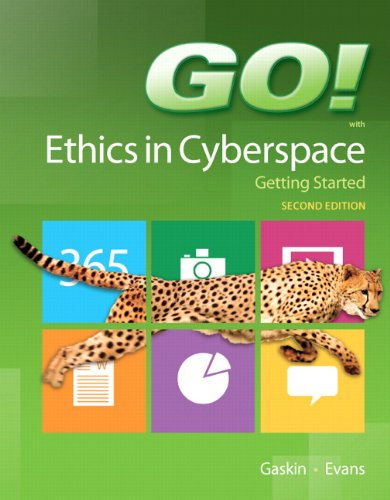 9780133146776: GO! Ethics in Cyberspace Getting Started (2nd Edition)