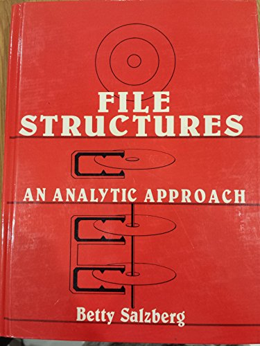 9780133146912: File Structures: An Analytic Approach