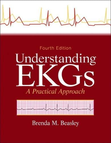 9780133147728: Understanding EKGs: A Practical Approach (4th Edition)
