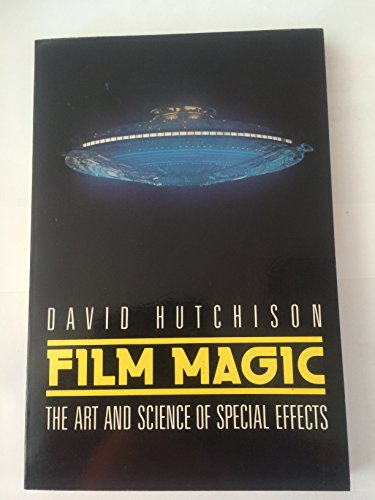 9780133147742: Film Magic: The Art and Science of Special Effects