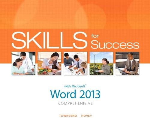 9780133147858: Skills for Success with Word 2013 Comprehensive (Skills for Success, Office 2013)