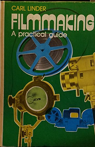 9780133148077: Film Making: A Practical Guide (A Spectrum book ; S-381)
