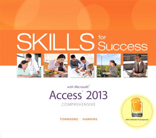 9780133148374: Skills for Success with Access 2013 Comprehensive (Skills for Success, Office 2013)
