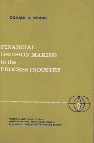 9780133148497: Financial Decision Making in the Process Industry (Prentice-Hall international series in the physical and chemical engineering sciences)