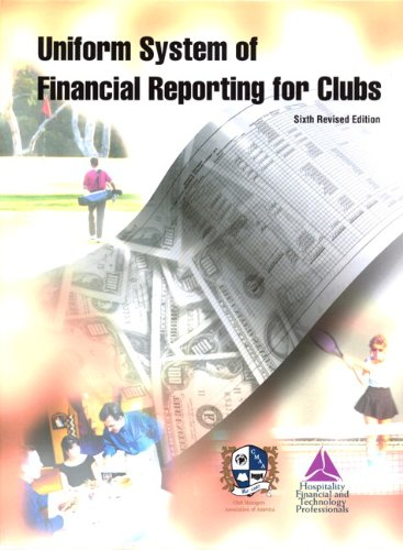 9780133148589: Uniform System of Financial Reporting for Clubs with Answer Sheet (AHLEI) (6th Edition) (AHLEI - Hospitality Accounting / Financial Management)