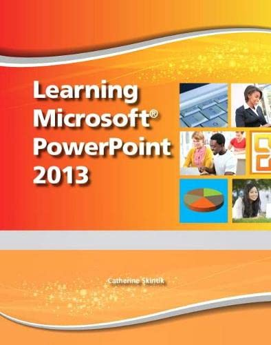 9780133148619: Learning Microsoft PowerPoint 2013, Student Edition -- CTE/School