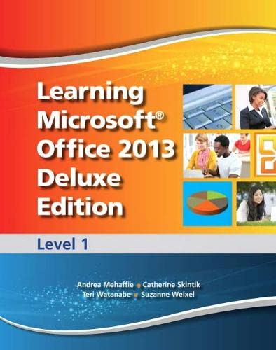 9780133149012: Learning Microsoft Office 2013 Deluxe Edition: Level 1 -- CTE/School