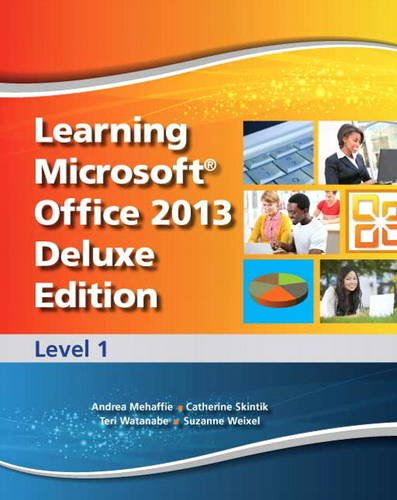9780133149531: Learning Microsoft Office 2013 Deluxe Edition: Level 1
