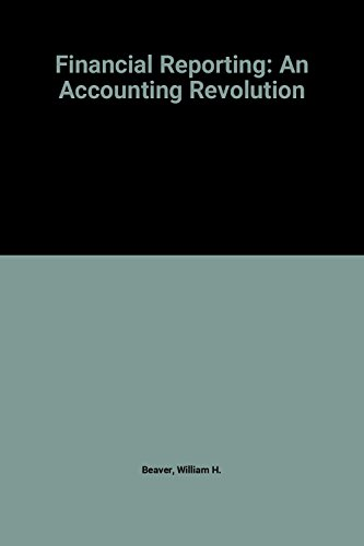 9780133151107: Financial Reporting: An Accounting Revolution