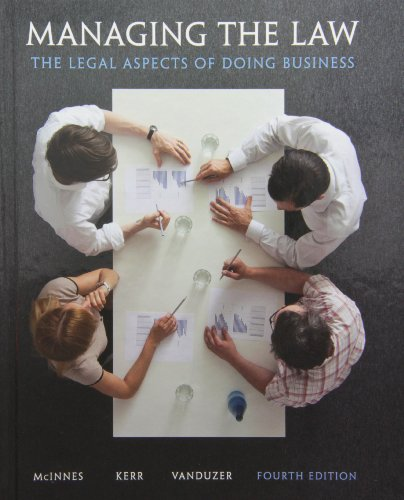 Managing the Law: The Legal Aspects of: McInnes, Mitchell; Kerr,