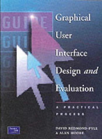 9780133151930: Graphical User Interface Design and Evaluation (GUIDE): A Practical Process (Prentice-Hall BCS Practitioner)