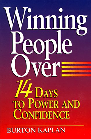 9780133152272: Winning People Over: 14 Days to Power & Confidence
