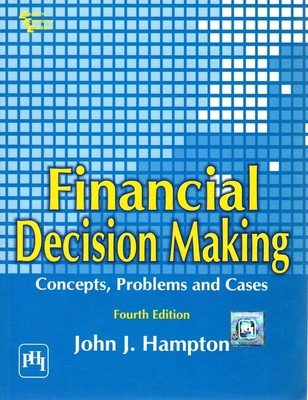 9780133152500: Financial Decision Making: Concepts, Problems, and Cases (4th Edition)