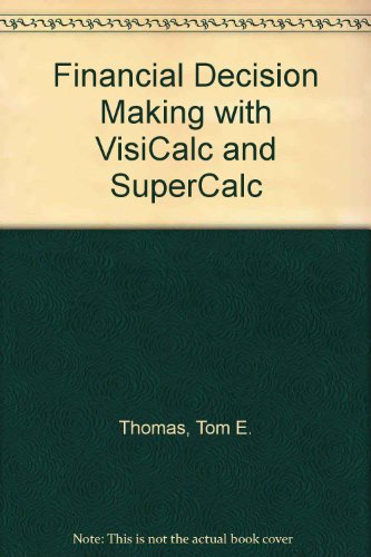 9780133153187: Financial Decision Making with VisiCalc and SuperCalc