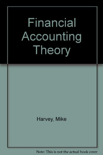 Financial Accounting Theory: Harvey, Mike &