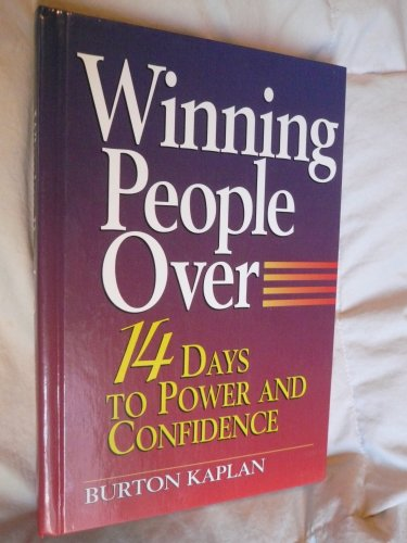 9780133153590: Winning People over: 14 Days to Power and Confidence