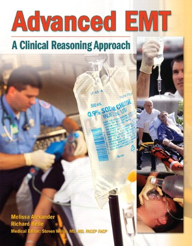 9780133154443: Advanced EMT: A Clinical-Reasoning Approach Plus NEW MyBradyLab with Pearson eText -- Access Card Package