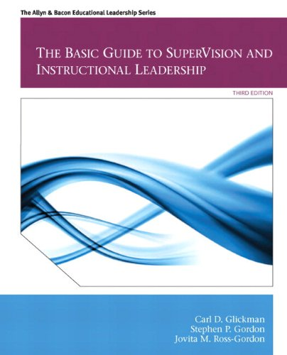 Basic Guide to SuperVision and Instructional Leadership, The Plus MyEdLeadership Lab with Pearson ...