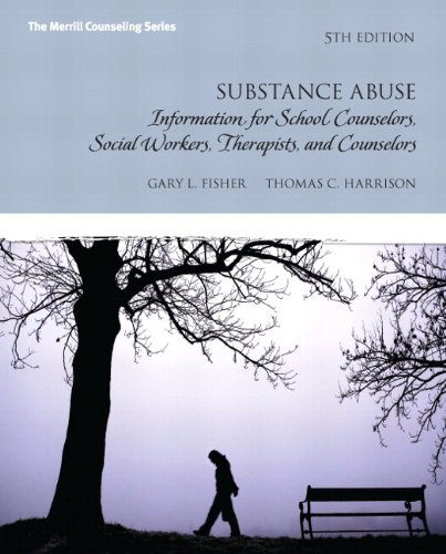 9780133155419: Substance Abuse: Information for School Counselors, Social Workers, Therapists and Counselors Plus MyCounselingLab with Pearson