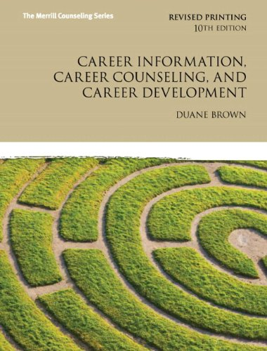 9780133155433: Career Information, Career Counseling, and Career Development Plus MyCounselingLab with Pearson eText -- Access Card Package (10th Edition)