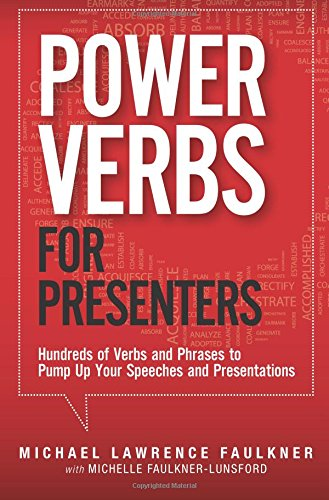 9780133158649: Power Verbs for Presenters: Hundreds of Verbs and Phrases to Pump Up Your Speeches and Presentations
