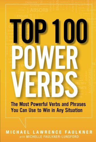 9780133158854: Top 100 Power Verbs: The Most Powerful Verbs and Phrases You Can Use to Win in Any Situation
