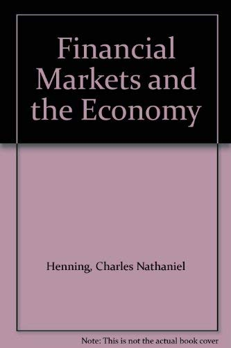 9780133160673: Financial Markets and the Economy