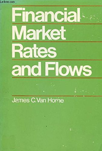 9780133161823: Financial market rates and flows