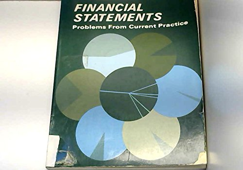 Financial Statements: Problems from Current Practice: Philips, G.E., Copeland,