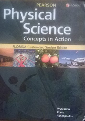 Pearson Physical Science Concepts in Action: Michael E. Wysession