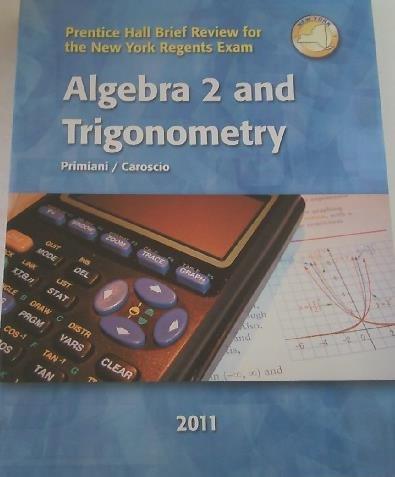 9780133164695: NY Algebra 2 and Trigonometry Brief Review for the New York Regents Exam