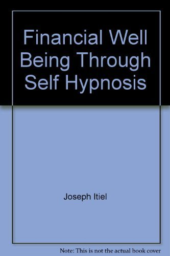 9780133164718: Financial Well Being Through Self Hypnosis