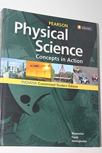 9780133166163: Physical Science Concepts in Action Indiana Student Edition