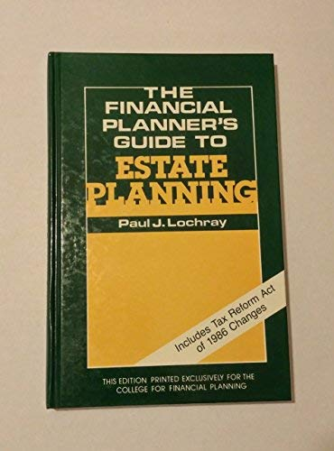 9780133168600: The financial planner's guide to estate planning