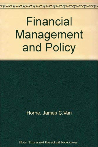 9780133169102: Financial Management and Policy