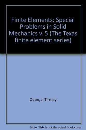 9780133170733: Finite Elements: Special Problems in Solid Mechanics