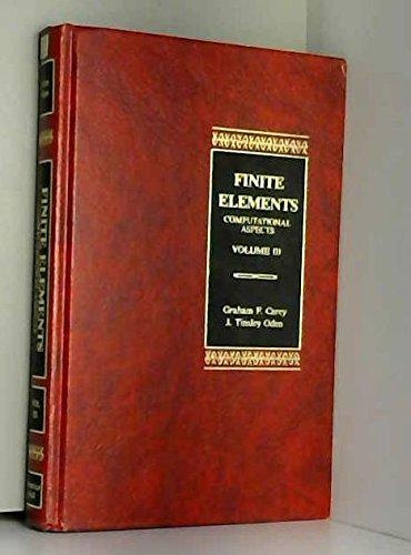 9780133171075: Finite Elements, Vol. 3: Computational Aspects