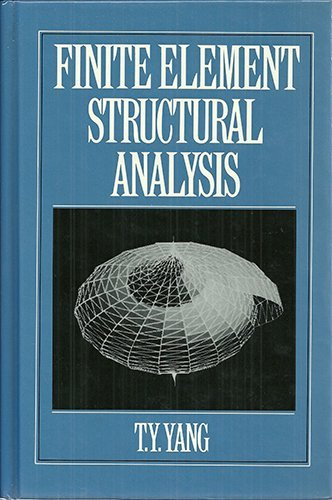 9780133171167: Finite Element Structural Analysis (Prentice-Hall International Series in Civil Engineering and Engineering Mechanics)