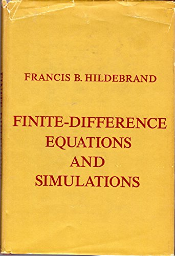 Finite-difference Equations and Simulations: Francis B. Hildebrand