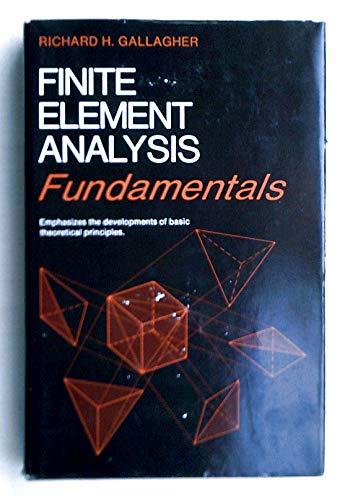 9780133172485: Finite Element Analysis: Fundamentals (Prentice-Hall civil engineering and engineering mechanics series)