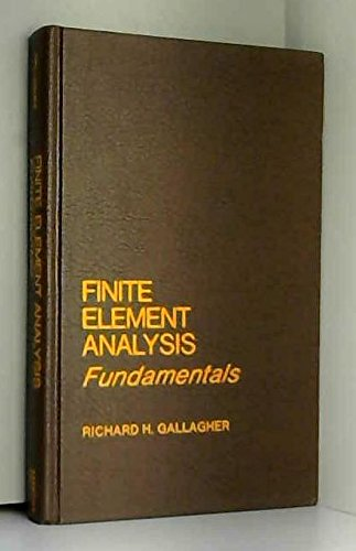 9780133172485: Finite Element Analysis: Fundamentals (Prentice-Hall civil engineering and engineering mechanics series)