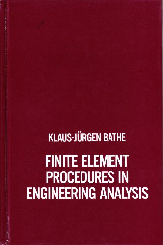 9780133173055: Finite Element Procedures in Engineering Analysis (Prentice-Hall civil engineering and engineering mechanics series)