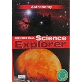 9780133174854: The Science Explorer AstronomyINTL Student Edition Book J(Chinese Edition)
