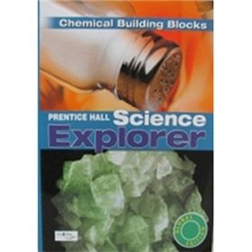9780133174861: Science Explorer Chemical Building BlocksINTL Student Edition Book K(Chinese Edition)