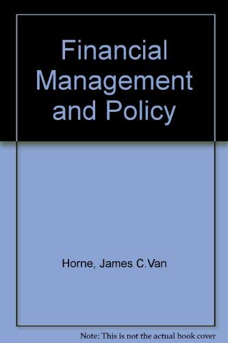 9780133174960: Financial Management and Policy