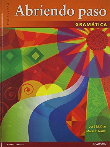 9780133175363: ABRIENDO PASO 2012 GRAMATICA STUDENT EDITION (HARDCOVER)